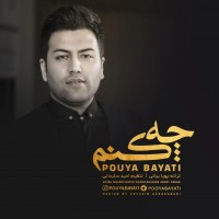 Pouya Bayati - Che Konam