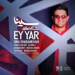 Sina Shabankhani - Ey Yar