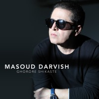 Masoud Darvish - Ghoroore Shikaste