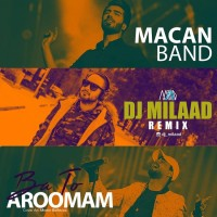 Macan Band - Ba To Aroomam ( DJ Milad Remix )