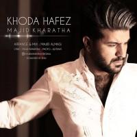 Majid Kharatha - Khodahafez