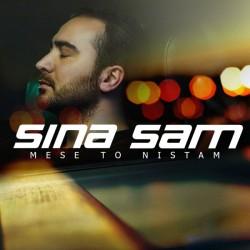 Sina Sam - Mese To Nistam