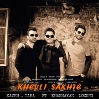 Kaveh Taha Ft Khashayar Lozumi - Kheyli Sakhte