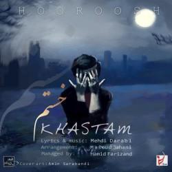 Hoorosh Band - Khastam
