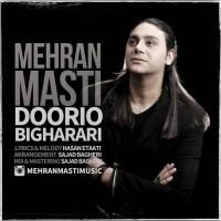 Mehran Masti - Doorio Bigharari