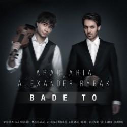 Arad Aria Ft Alexander Rybak - Bade To