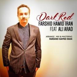 Farshid Hamid Iran Ft Ali Arad - Dark Red