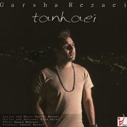 Garsha Rezaei - Tanhaei