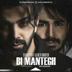 Behzad Pax & Alireza Darvishi - Bi Mantegh