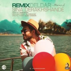 Sina Derakhshande - Deldar ( Sami Shahi Remix )