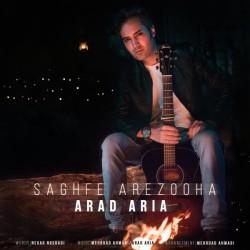 Arad Aria - Saghfe Arezooha
