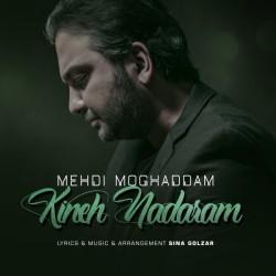 Mehdi Moghaddam - Kineh Nadaram