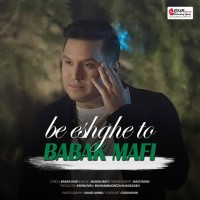 Babak Mafi - Be Eshghe To