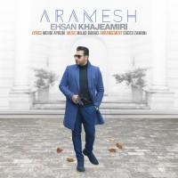 Ehsan Khajehamiri - Aramesh