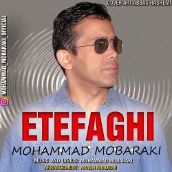 Mohammad Mobaraki - Etefaghi