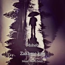 Moheb - Zakhme Kari