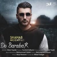Shahab Mozaffari - Do Barabar