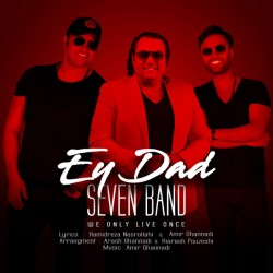 7 Band - Ey Dad