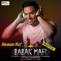 Babak Mafi - Havasam Nist ( Mehrshad Khanj Remix)