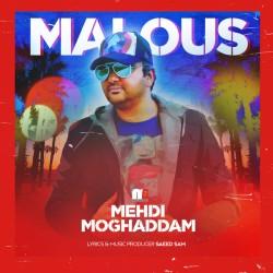 Mehdi Moghaddam - Malous