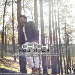 Mehdi Shokoohi - Chi Chi