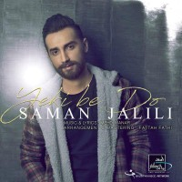 Saman Jalili - Yeki Be Do