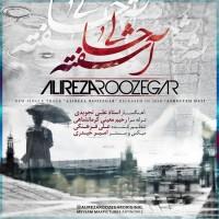 Alireza Roozegar - Ashofte Hali