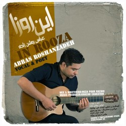 Abbas Roshanzadeh - In Rooza