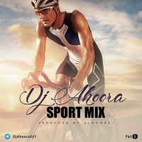 Dj Ahoora - Sport Mix ( Part 3 )