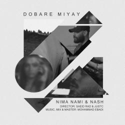 Nima Nami & Nash - Dobare Miyay