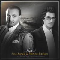 Morteza Pashaei & Sina Sarlak - Hasrat