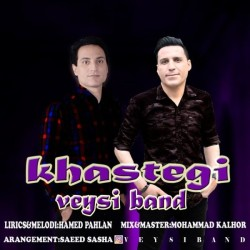 Veysi Band - Khastegi