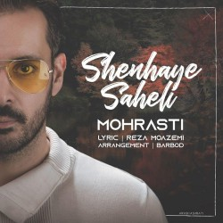 Mohrasti - Shenhaye Saheli