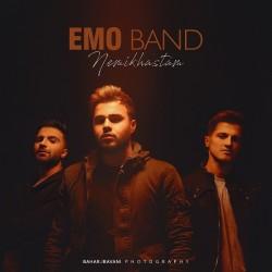 EMO Band - Nemikhastam
