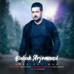 Babak Arjomand - Asre Dey Mah