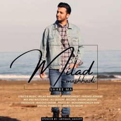 Milad Mashhadi - Shabe Ma