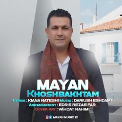 Mayan - Khoshbakhtam