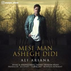 Ali Ariana - Mese Man Ashegh Didi