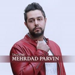Mehrdad Parvin - Taghdir