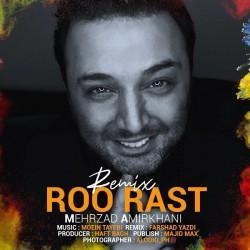 Mehrzad Amirkhani - Roo Rast ( Farshad Yazdi Remix )