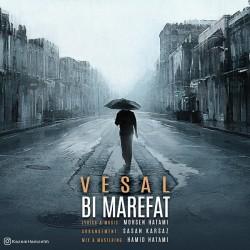 Vesal - Bi Marefat