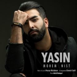 Yasin - Mohem Nist