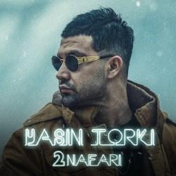 Yasin Torki - 2 Nafari