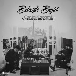 Omid Karami - Behesh Begid