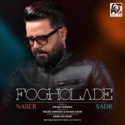 Naser Sadr - Fogholadeh