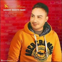 Kamran Molaei - Havamo Dashte Bash