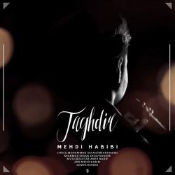Mehdi Habibi - Taghdir