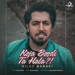 Milad Babaei - Koja Boodi Ta Hala