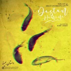 Nikain & Shayan Shaygan - Dastan Hamine