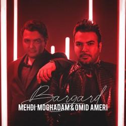 Mehdi Moghaddam & Omid Ameri - Bargard